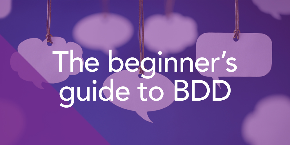 Whitepaper: Beginner's Guide to BDD
