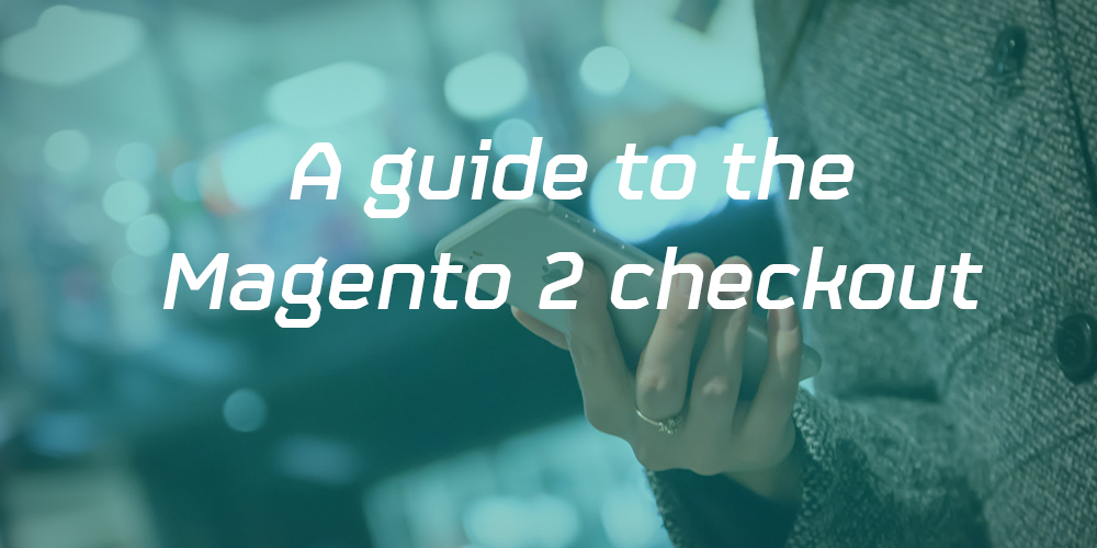 Magento 2 checkout