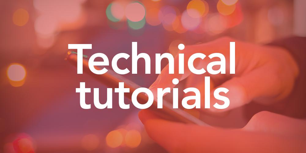Technical Tutorials