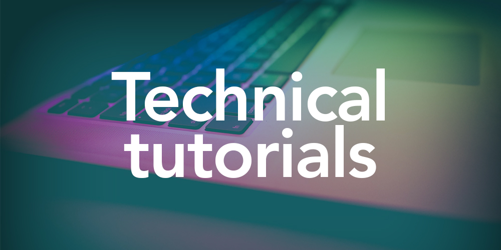 Technical Tutorials